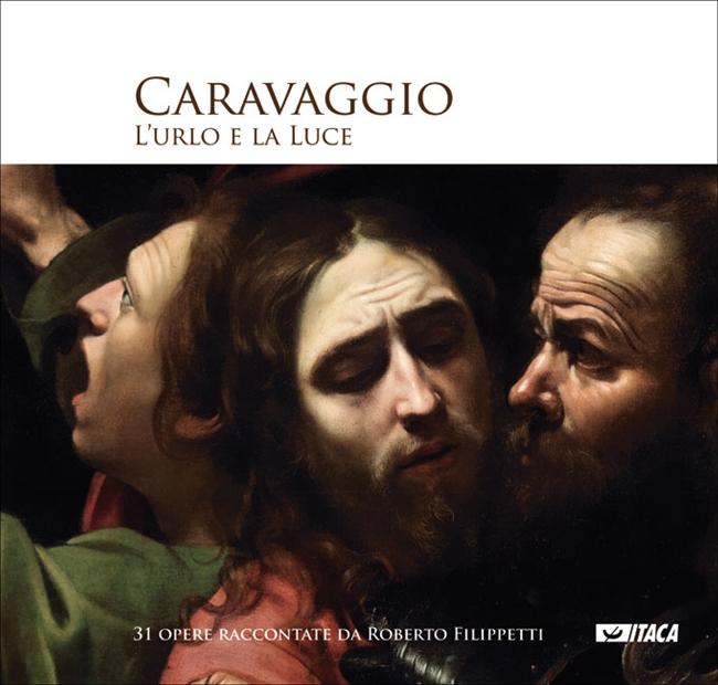 L'urlo e la Luce: incontro con Caravaggio