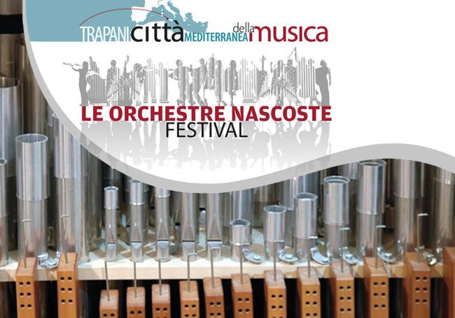 Festiva in Trapani - The hidden orchestras