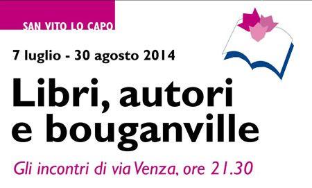 Libri, autori e Buganville 2014. A San Vito lo Capo incontri con i migliori scrittori italiani