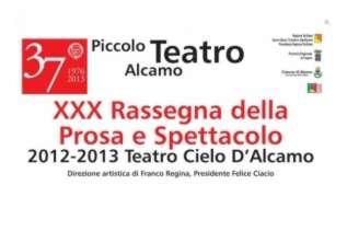 Piccolo Teatro di Alcamo, fino al 18 Aprile con l'ultimo appuntamento teatrale