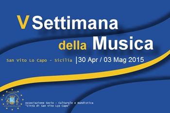 Settimana della Musica 2015 a San Vito lo Capo