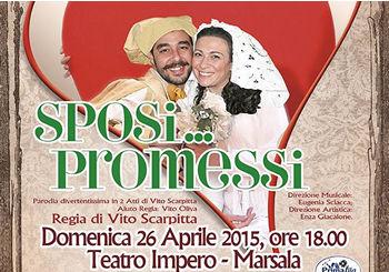 Sposi ... promessi - Lo spettacolo a Marsala