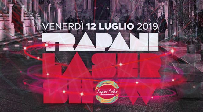 2019 Laser Show in Trapani