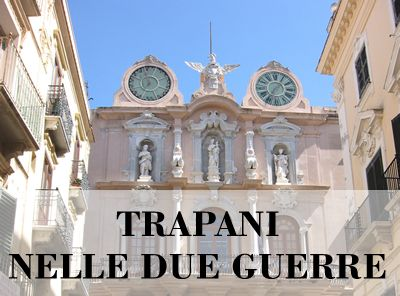 Trapani in two wars