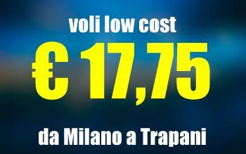 Voli low cost Milano Trapani